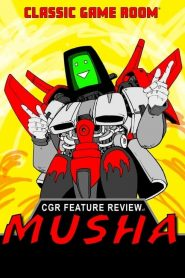 Classic Game Room Feature Review of MUSHA