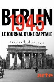Berlin 1945 – Tagebuch einer Großstadt
